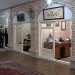 افتتاح نخستین موزه تخصصی بازار کشور در تبریز